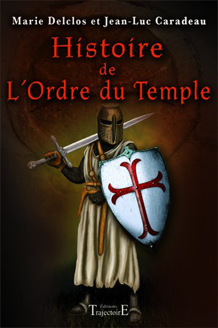 HISTOIRE DE L'ORDRE DU TEMPLE