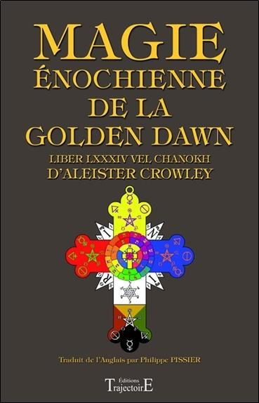 MAGIE ENOCHIENNE DE LA GOLDEN DAWN