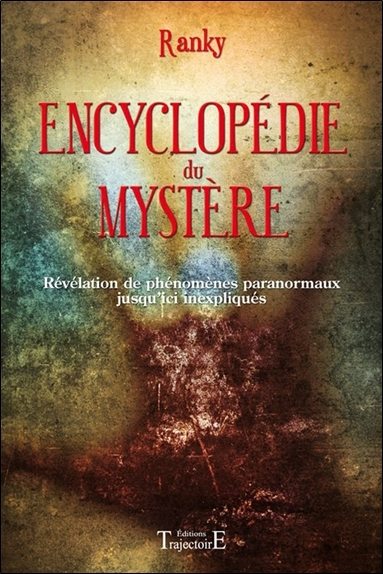 ENCYCLOPEDIE DU MYSTERE