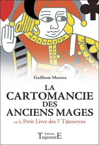 LA CARTOMANCIE DES ANCIENS MAGES