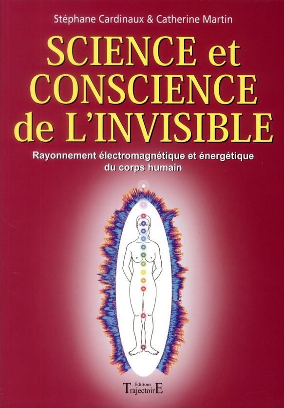 SCIENCE ET CONSCIENCE DE L'INVISIBLE