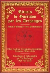 RITUELS DE GUERISON PAR LES ARCHANGES