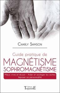GUIDE PRATIQUE DE MAGNETISME SOPHROMAGNETISME