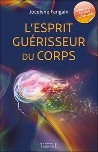 L'ESPRIT GUERISSEUR DU CORPS