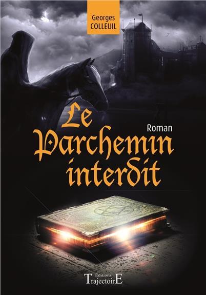 LE PARCHEMIN INTERDIT