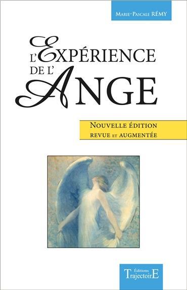 L'EXPERIENCE DE L'ANGE