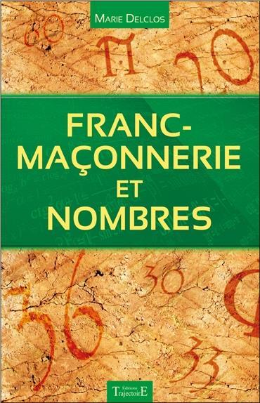 FRANC-MACONNERIE ET NOMBRES