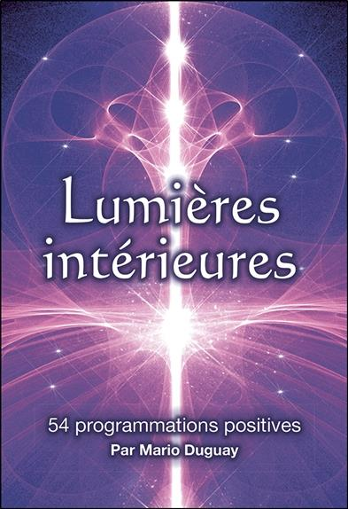 LUMIERES INTERIEURES - 54 PROGRAMMATIONS POSITIVES - COFFRET