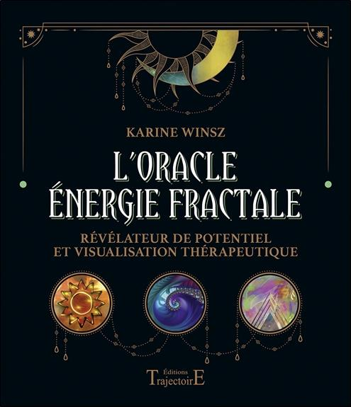 L'ORACLE ENERGIE FRACTALE - REVELATEUR DE POTENTIEL ET VISUALISATION THERAPEUTIQUE