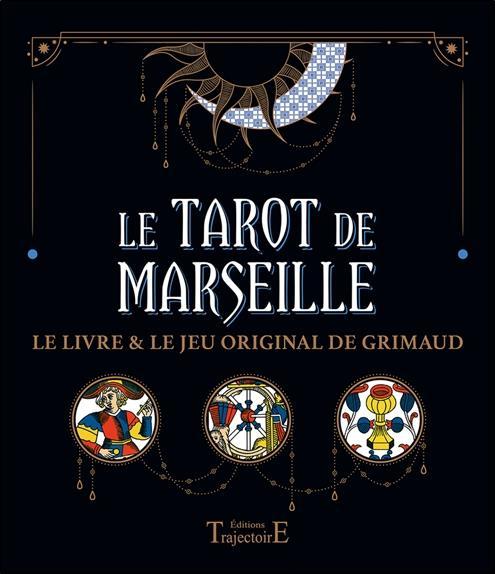 LE TAROT DE MARSEILLE - LE LIVRE & LE JEU ORIGINAL DE GRIMAUD - COFFRET