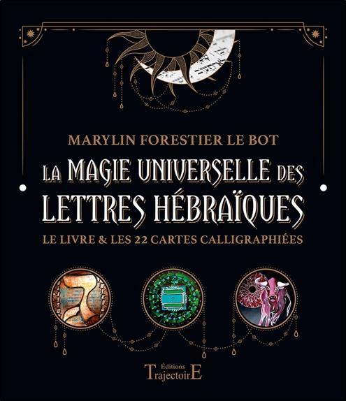 LA MAGIE UNIVERSELLE DES LETTRES HEBRAIQUES - LE LIVRE & LES 22 CARTES CALLIGRAPHIEES - COFFRET