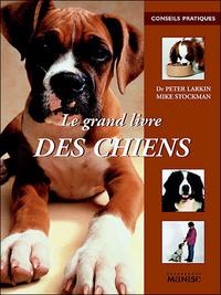 LE GRAND LIVRE DES CHIENS