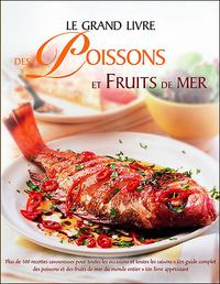 GRAND LIVRE DES POISSONS ET FRUITS DE MER (LE)