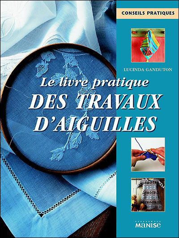 LIVRE PRATIQUE DES TRAVAUX D'AIGUILLE (LE) (PETIT FORMA