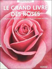 GRAND LIVRE DES ROSES (LE) (PETIT FORMAT)