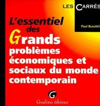 L'ESSENTIEL DES GRANDS PROBLEMES ECONOMIQUES ET SOCIAUX DU MONDE CONTEMPORAIN