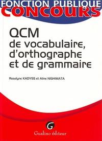 QCM DE VOCABULAIRE, D'ORTHOGRAPHE ET DE GRAMMAIRE