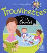 TROUVINETTES : VIVE L'ECOLE !