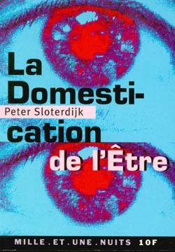 DOMESTICATION DE L'ETRE (LA)