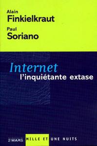 INTERNET, L'INQUIETANTE EXTASE