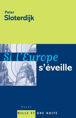 SI L'EUROPE S'EVEILLE