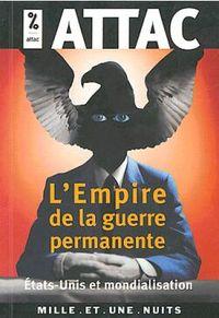 L'EMPIRE DE LA GUERRE PERMANENTE