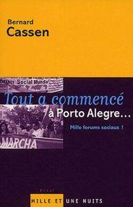 TOUT A COMMENCE A PORTO ALEGRE... - MILLE FORUMS SOCIAUX !