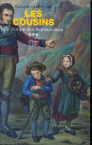 LE TEMPS DES RETROUVAILLES (LES COUSINS T3)