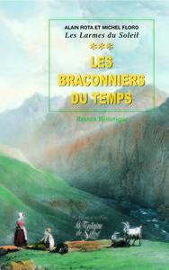 LES BRACONNIERS DU TEMPS - TOME 3