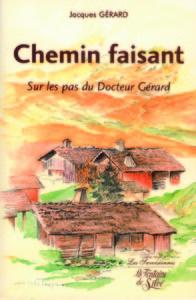 CHEMIN FAISANT, SUR LES PAS DU DOCTEUR GERARD