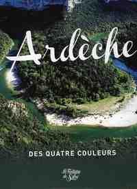LES QUATRE COULEURS DE L'ARDECHE