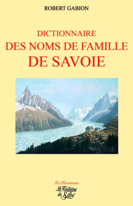 DICTIONNAIRE DES NOMS DE FAMILLE DE SAVOIE
