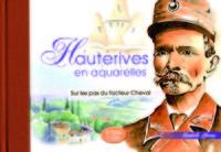 HAUTERIVES EN AQUARELLES
