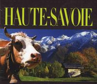 HAUTE-SAVOIE, L'ESPRIT DES LIEUX