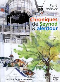 CHRONIQUES DE SEYNOD ET ALENTOUR