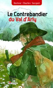 LE CONTREBANDIER DU VAL D'ARLY