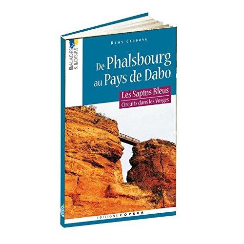 SAPINS BLEUS : DE PHALSBOURG AU PAYS DE DABO