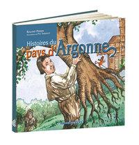 HISTOIRES DU PAYS D'ARGONNE