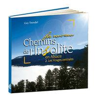 LES NOUVEAUX CHEMINS DE L'INSOLITE, TOME 2