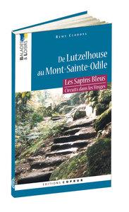 SAPINS BLEUS : DE LUTZELHOUSE AU MONT-SAINTE-ODILE
