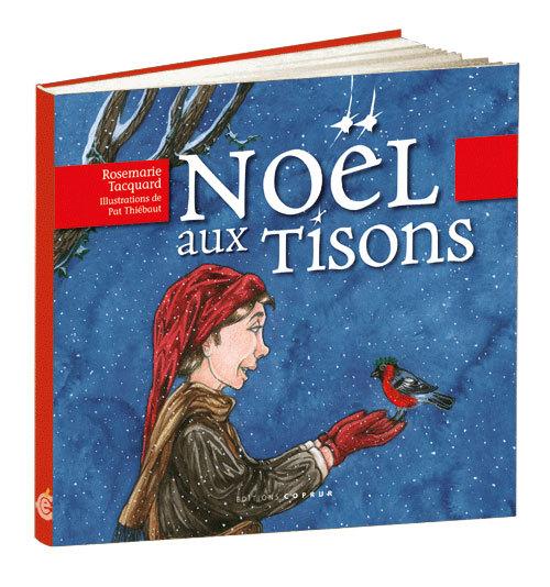 NOEL AUX TISONS