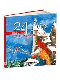 24 JOURS EN ATTENDANT NOEL