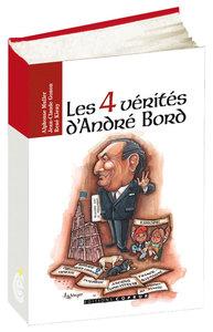 LES 4 VERITES D'ANDRE BORD