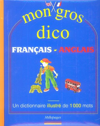 MON GROS DICO FRANCAIS-ANGLAIS