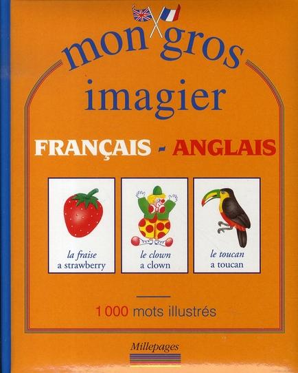 MON GROS IMAGIER FRANCAIS-ANGLAIS