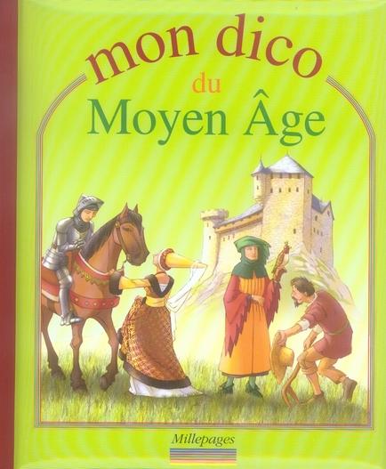 MON DICO DU MOYEN-AGE