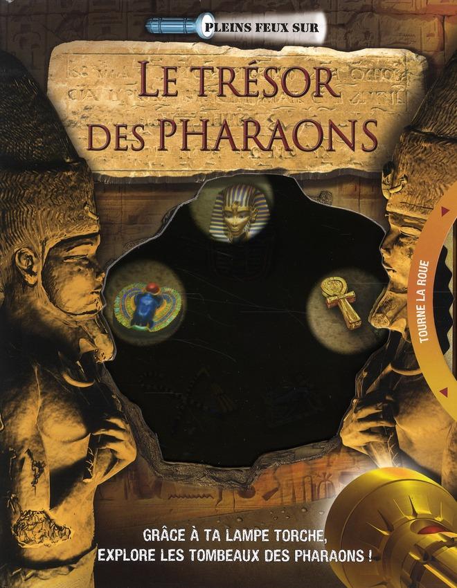 LE TRESOR DES PHARAONS