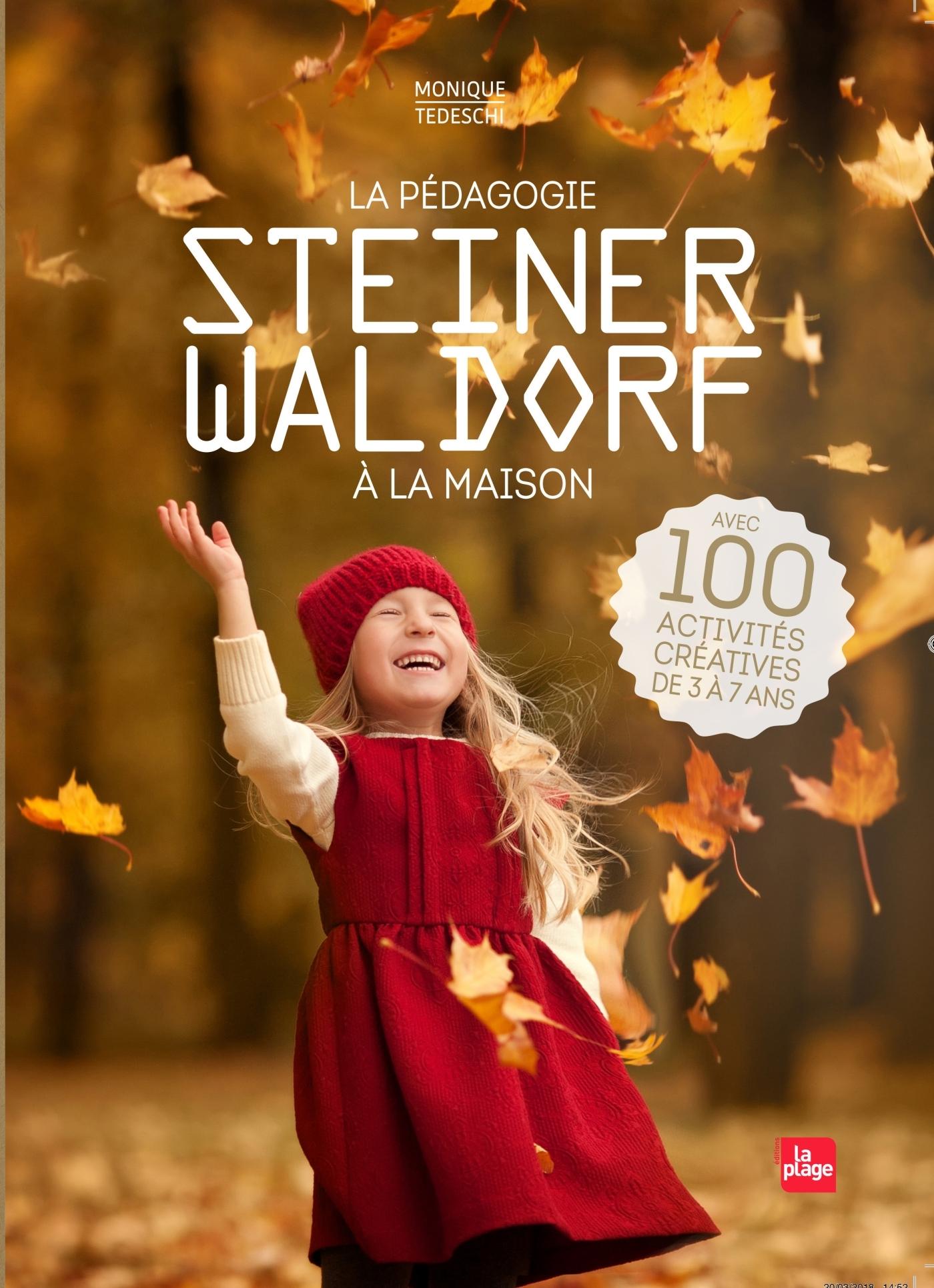 LA PEDAGOGIE STEINER-WALDORF A LA MAISON