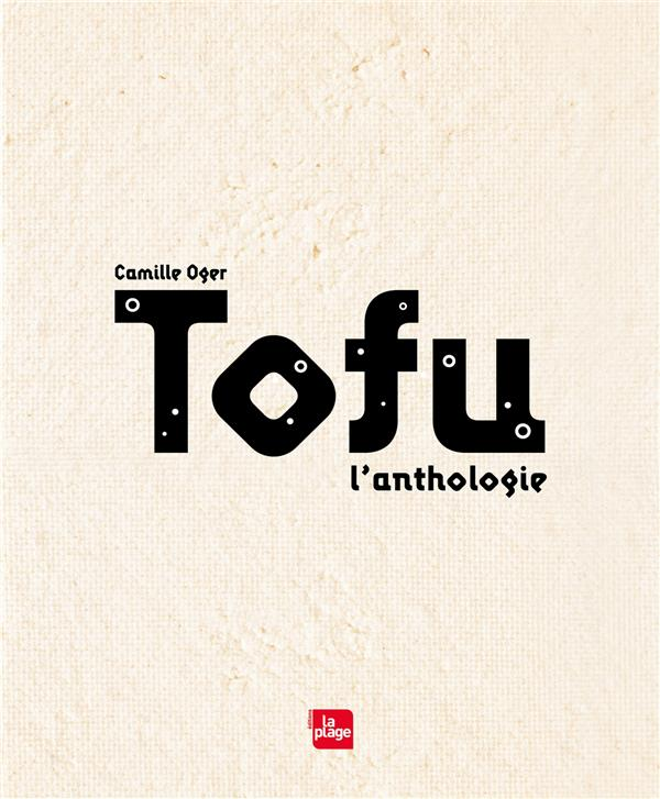 TOFU - L'ANTHOLOGIE