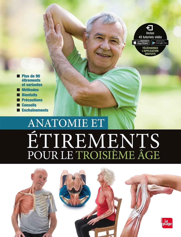 ANATOMIE ET ETIREMENTS POUR LE TROISIEME AGE